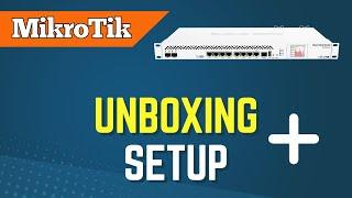 mikrotik unboxing and setup process [Mikrotik Tutorial 1]