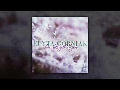 Edyta Górniak - Dom Dobrych Drzew (Audio)