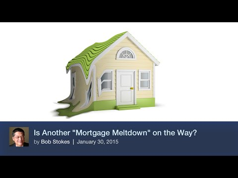 """Is Another """"Mortgage Meltdown"""" on the Way?"""