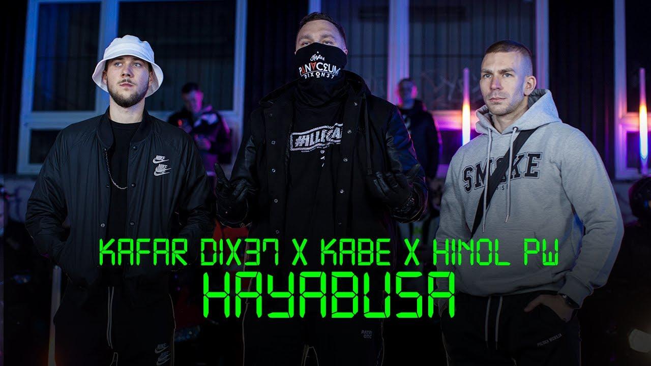 Download Kafar Dix37 ft. Kabe, Hinol PW - Hayabusa