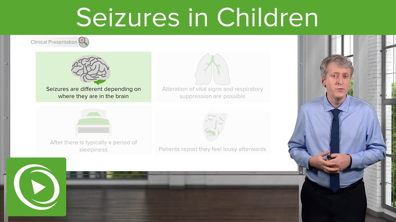 Seizures in Children – Pediatric Neurology | Lecturio