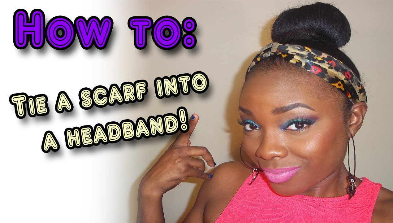 How totie your scarf into a headband youtube ccuart Gallery