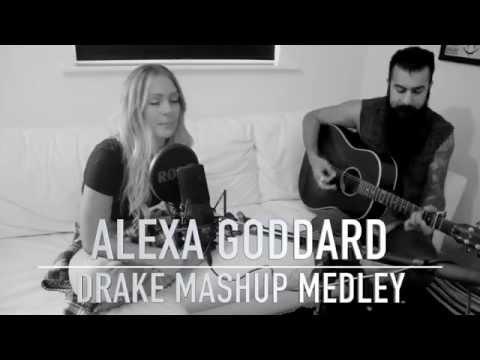 Drake Mashup Medley / Hotline Bling by Alexa Goddard