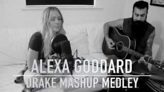 Gambar cover Drake Mashup Medley / Hotline Bling by Alexa Goddard