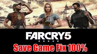 How to Fix FAR CRY 5 CPY Save Game Problem | FAR CRY 5 Save Game Problem Fix Working 100%