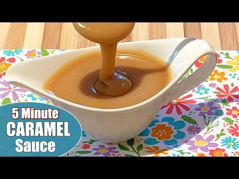 5-Minute Caramel Sauce Recipe - How to Make the Easiest Foolproof Homemade Salted Caramel Sauce