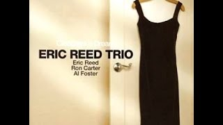 Eric Reed Trio - Cleopatra