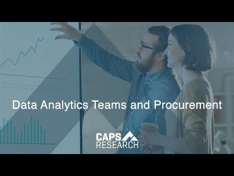 Data Analytics Teams and Procurement, CAPS Research