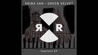 Shiba San & Green Velvet - Chance