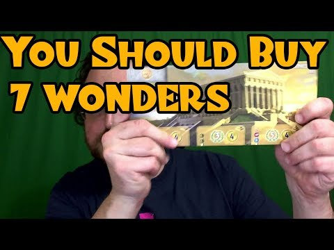 7 WONDERS -- Why You Should Buy a Boardgame (in 5 Minutes)