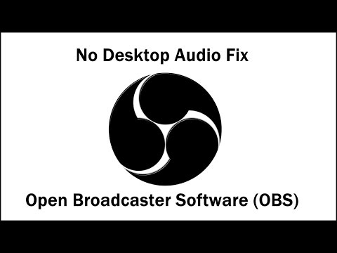 Tech Solution | OBS No Desktop Audio Fix (No Gameplay when Streaming)
