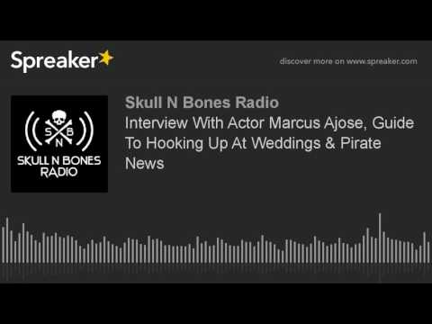 Interview With Actor Marcus Ajose, Guide To Hooking Up At Weddings & Pirate News (part 4 of 5)