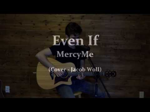 """Even If"" - MercyMe (Acoustic Cover)"
