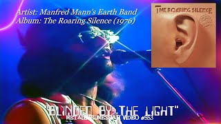 Blinded By The Light - Manfred Mann's Earth Band (1976) Album Version