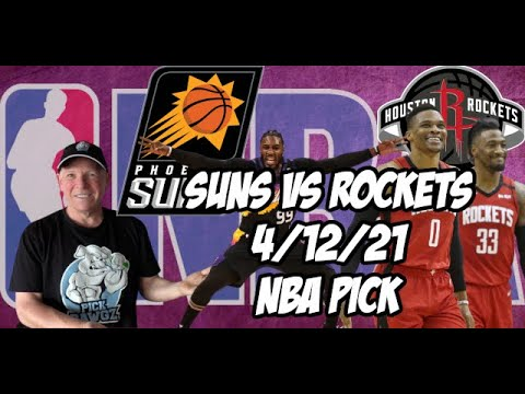 Phoenix Suns vs Houston Rockets 4/12/21 Free NBA Pick and Prediction NBA Betting Tips