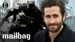 Video Is Jake Gyllenhaal Too Old for Batman? - Collider Mailbag download MP3, 3GP, MP4, WEBM, AVI, FLV Januari 2018