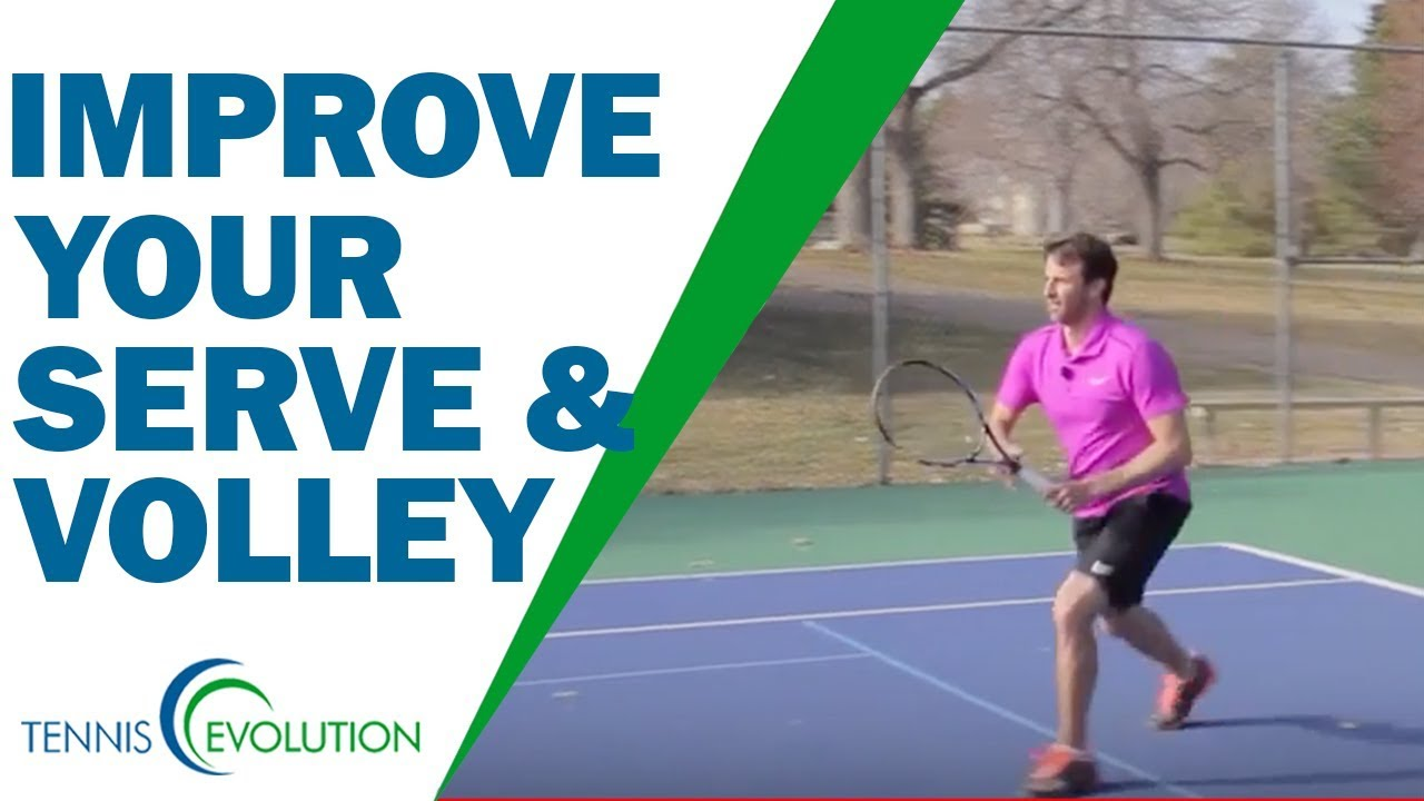 How To Improve Your Serve And Volley Game Youtube