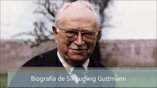 Biografía de Sir Ludwig Guttmann