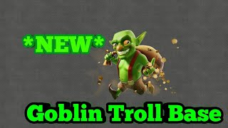 Clash of Clans Goblin Proof Base *Must See* 😂