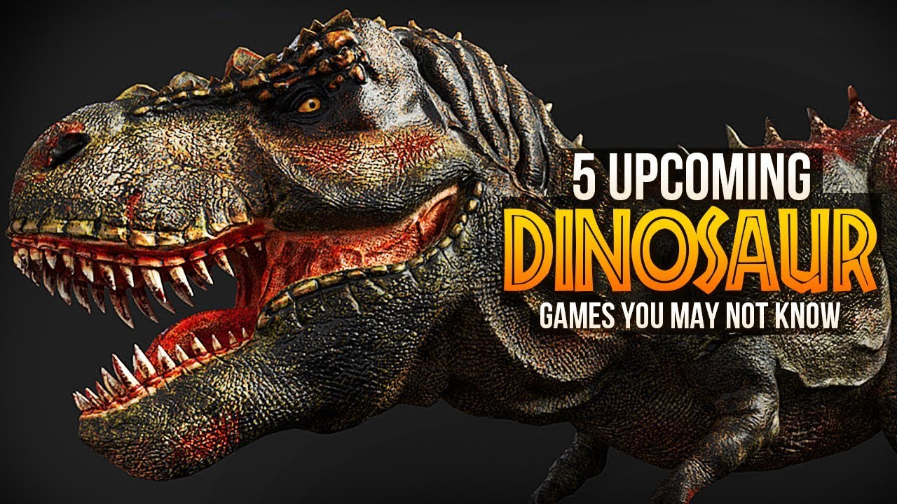 5 Upcoming Dinosaur Games You May Not Have Heard Of