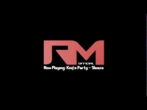 Knife Party - Sleaze (ft. Mistajam)