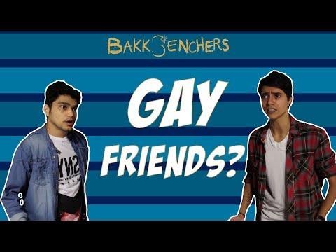 Gay Friends | Bakkbenchers