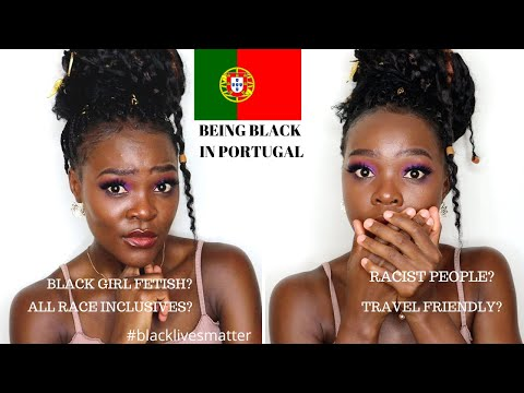Being BLACK in Portugal (RACISM IN PORTUGAL)