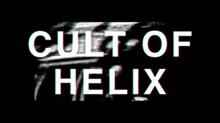 Cult Of Helix - Blood [Official Video]