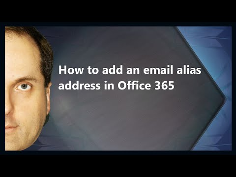 How To Add An Email Alias Address In Office 365