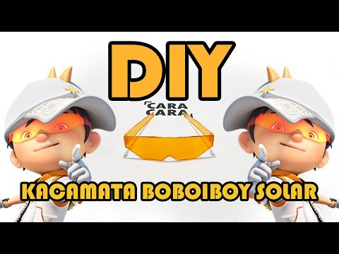 Making BoBoiBoy Solar Glasses - DIY