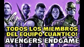 FILTRACION! REVELADOS TODOS  LOS MIEMBROS DEL EQUIPO CUANTICO EN AVENGERS 4 ENDGAME - SPOILERS
