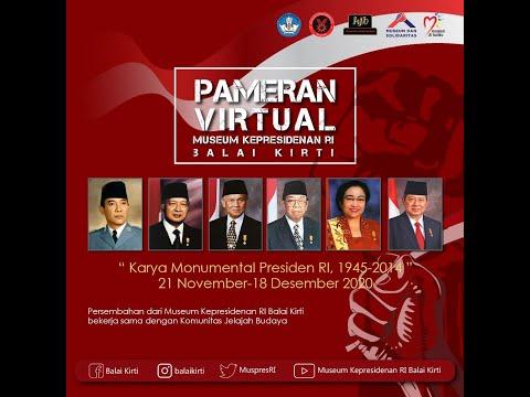 """Pembukaan Pameran Virtual """"Karya Monumental Presiden Republik Indonesia 1945 - 2014"""""""