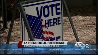 Deadline to register in the AZ Presidential Preference Election approaching