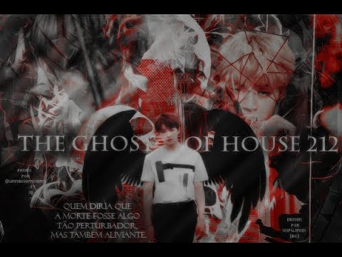 Fanfiction Trailer Jikook - The Ghost Of House 212