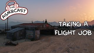 ASMR Gaming Roleplay GTA V: Pilots Journey To An Out Of Town Airport