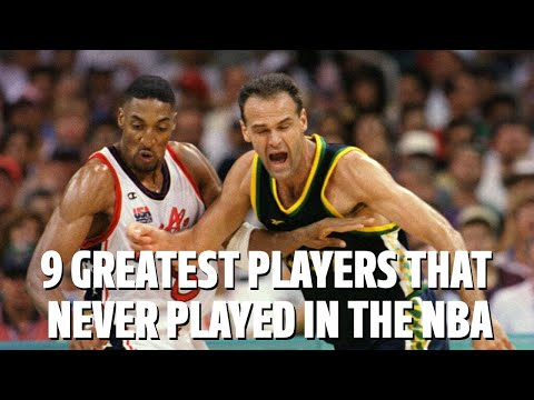 9 GREATEST PLAYERS THAT NEVER PLAYED IN THE NBA