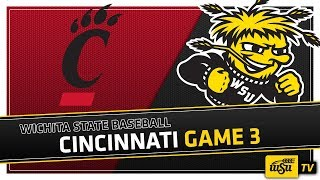 Wichita State Baseball :: WSU vs. Cincinnati Game 3
