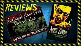DEAD with Dave (Ep 29) National Haunters Convention and Audio Zombie Review
