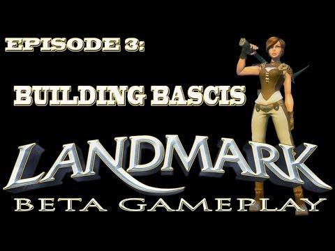 Landmark Gameplay  (EP3-Building Basics)