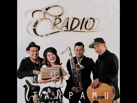 Eradio - Tanpamu ( Official Music Video )