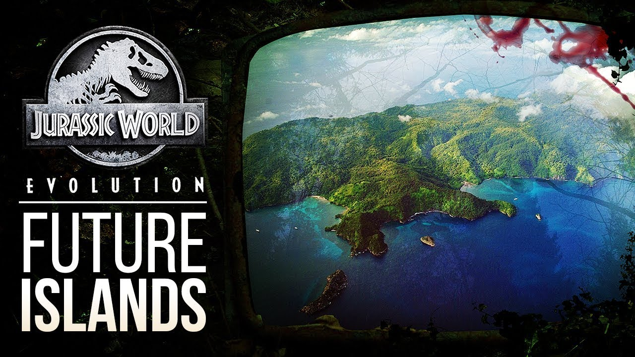 FUTURE ISLANDS FOR JURASSIC WORLD: EVOLUTION | Jurassic World: Evolution Speculation
