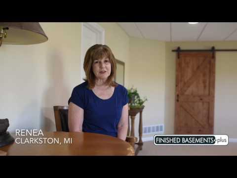 Renea T. Clarkston, MI Testimonial | Finished Basements Plus