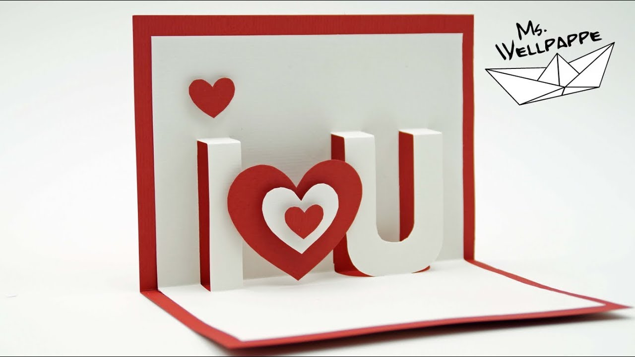 Pop Up Karte Basteln I Love You Bastelidee Zum Valentinstag
