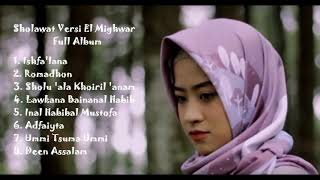 Sholawat Terpopuler Cover Ai Khodijah El Mighwar Full Album