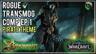 Ravenholdt Rogue Transmog Showcase - Pirate Edition Ep1 - World of Warcraft
