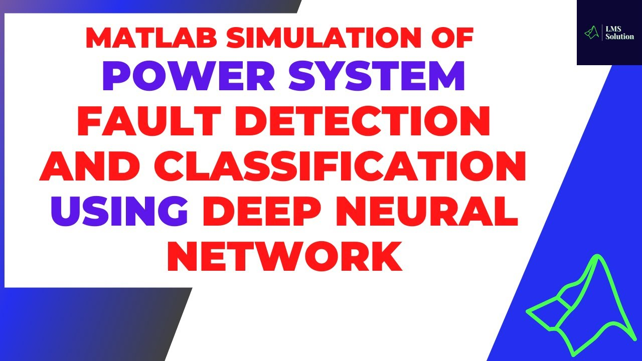 Power System Fault Detection and Classification Using Deep Neural Network