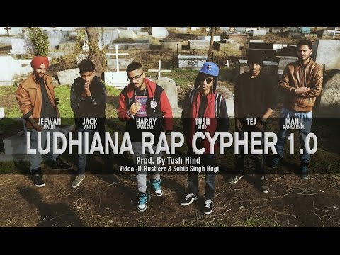 Ludhiana Rap Cypher 1.0 (Prod By Tush Hind) | New Indian Rap 2015 | Official Video