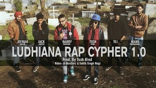 Ludhiana Rap Cypher 1.0 (Prod By Tush Hind)   New Indian Rap 2015   Official Video