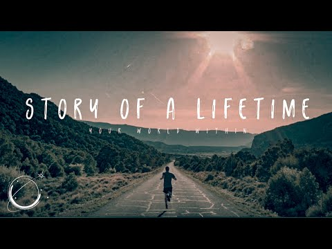 Story of A Lifetime - Inspirational Video