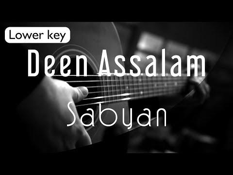 Deen Assalam - Sabyan Lower Key ( Acoustic Karaoke )